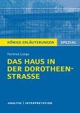 Das Haus in der Dorotheenstraße. Königs Erläuterungen. (eBook, ePUB)
