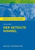Der geteilte Himmel. Königs Erläuterungen. (eBook, ePUB)