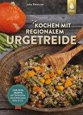 Kochen mit regionalem Urgetreide (eBook, PDF)