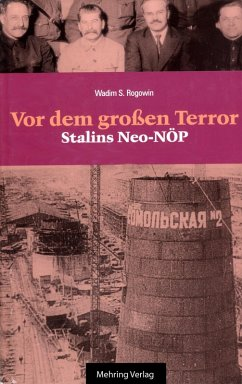 Gab es eine Alternative? / Vor dem Grossen Terror - Stalins Neo-NÖP (eBook, ePUB) - Rogowin, Wadim S