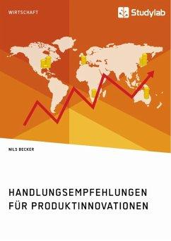 Handlungsempfehlungen für Produktinnovationen (eBook, ePUB) - Becker, Nils