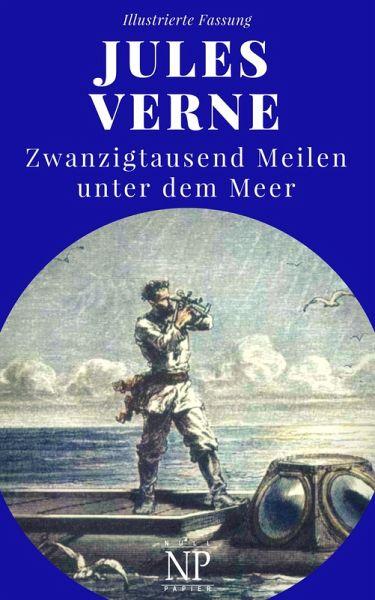 Zwanzigtausend Meilen unter dem Meer (eBook, ePUB)