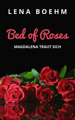 Bed of Roses (eBook, ePUB)