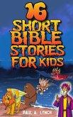 16 Short Bible Stories For Kids (eBook, ePUB)