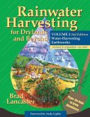 Rainwater Harvesting for Drylands and Beyond, Volume 2, 2nd Edition: Water-Harvesting Earthworks