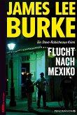 Flucht nach Mexiko / Dave Robicheaux Bd.14