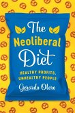 The Neoliberal Diet