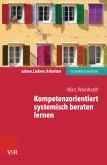 Kompetenzorientiert systemisch beraten lernen (eBook, PDF)