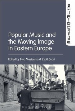 Popular Music and the Moving Image in Eastern E...