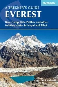 Trekking Everest: Base Camp, Kala Patar and Other Trekking Routes in Nepal and Tibet - Reynolds, Kev; Kucharski, Radek
