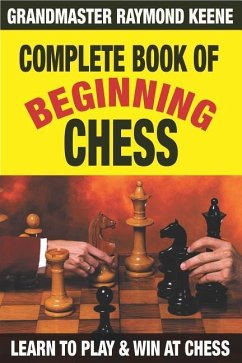 Complete Book of Beginning Chess: 10 Easy Lesso...