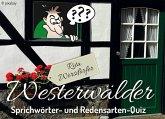 Westerwälder Sprichwörter- und Redensarten-Quiz