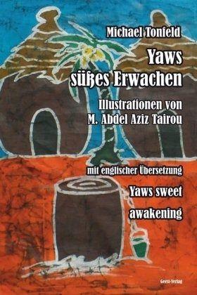Yaws süßes Erwachen - Tonfeld, Michael