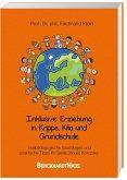 Inklusive Erziehung in der Krippe, Kita und Grundschule