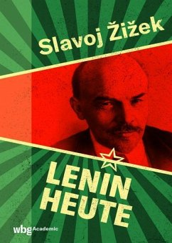 Lenin heute - Zizek, Slavoj;Lenin, Wladimir