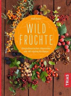 Wildfrüchte - Beiser, Rudi