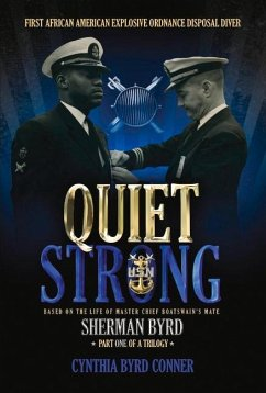 Quiet Strong: First African American Explosive ...