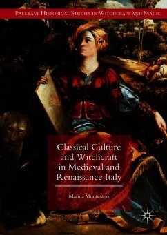 Classical Culture and Witchcraft in Medieval an...