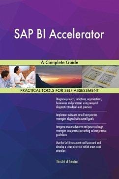 SAP BI Accelerator A Complete Guide (eBook, ePUB)