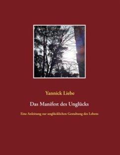 Das Manifest des Unglücks - Liebe, Yannick