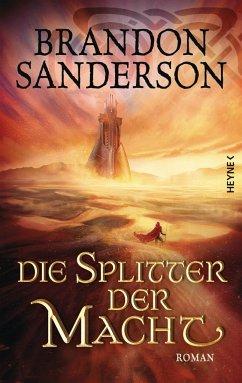 Die Splitter der Macht / Die Sturmlicht-Chroniken Bd.6 - Sanderson, Brandon