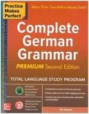 Practice Makes Perfect: Complete German Grammar, Premium Edition