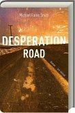 Desperation Road