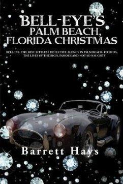 BELL-EYE´S PALM BEACH, FLORIDA CHRISTMAS (eBook...