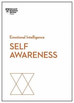 Self-Awareness (HBR Emotional Intelligence Series) - Harvard Business Review; Goleman, Daniel; Kaplan, Robert Steven