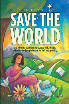 OUR PLAN TO SAVE THE WORLD - Sikora, Frank