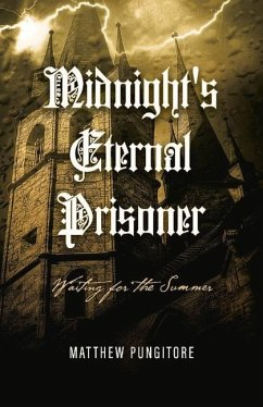 Midnight´s Eternal Prisoner: Waiting for the Su...