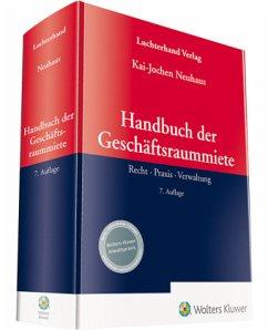 Handbuch der Geschäftsraummiete - Neuhaus, Kai-Jochen
