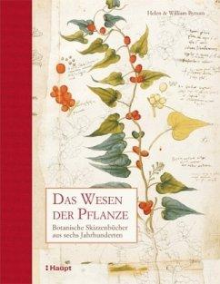 Das Wesen der Pflanze - Bynum, Helen; Bynum, William