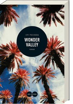 Wonder Valley - Pochoda, Ivy
