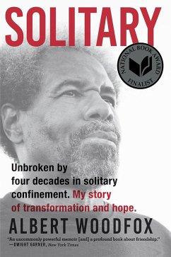 Solitary: A Biography (National Book Award Finalist; Pulitzer Prize Finalist) - Woodfox, Albert