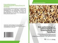 Eine paläontologisch-sedimentologische Untersuchung von 'bonebeds' - Omari, Susanne