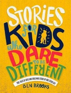 Stories for Kids Who Dare to be Different - Brooks, Ben