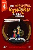 Mit Vorschulkindern die Bibel entdecken Band 4