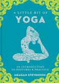 A Little Bit of Yoga, 15: An Introduction to Postures & Practice