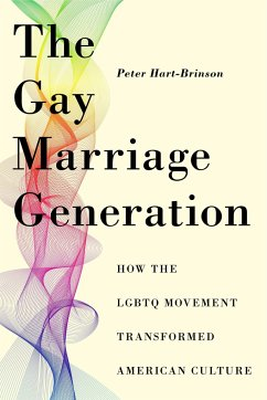 The Gay Marriage Generation: How the Lgbtq Move...