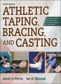 Athletic Taping, Bracing and Casting