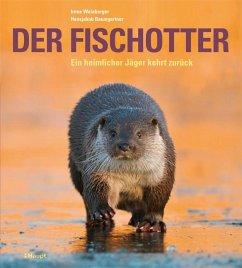 Der Fischotter - Weinberger, Irene; Baumgartner, Hansjakob