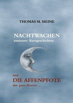 Nachtwachen - Die Affenpfote - Meine, Thomas M.; Jacobs, W. W.