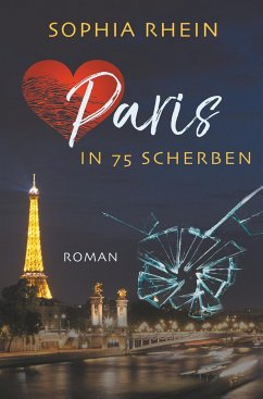 Paris in 75 Scherben - Rhein, Sophia