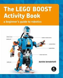 The LEGO BOOST Activity Book - Benedettelli, Daniele