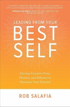 Leading from Your Best Self: Develop Executive ...