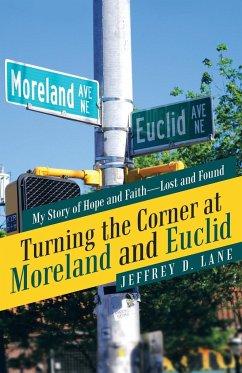 Turning the Corner at Moreland and Euclid