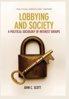 Lobbying and Society: A Political Sociology of ...