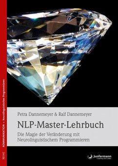 NLP-Master-Lehrbuch - Dannemeyer, Petra; Dannemeyer, Ralf