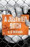 A Justified Bitch (eBook, ePUB)